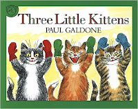 http://www.amazon.com/Three-Little-Kittens-Folk-Classics/dp/0899197965/ref=sr_1_2?s=books&ie=UTF8&qid=1459782407&sr=1-2&keywords=three+little+kittens+book