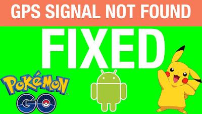 Cara Mengatasi GPS Not Found/Error di Game Pokemon Go
