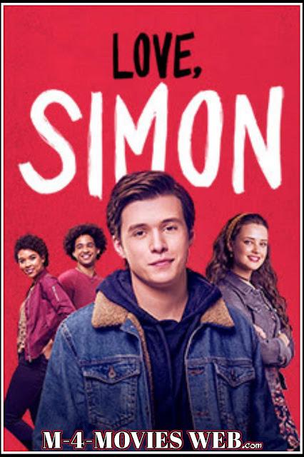 Love, Simon 2018 Movie Dual in Audio Hindi + English & ESub  ( 300mb 480p 1GB 720p)