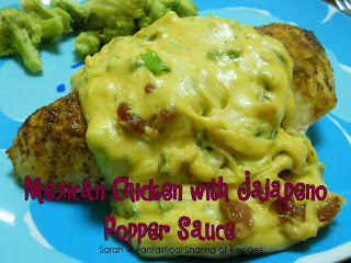 Mexican Chicken with Jalapeno Popper Sauce | Seasoned chicken breast with cheesy jalapeno and bacon sauce #recipe
