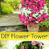 How to Make Your Own Flower Tower #DIY