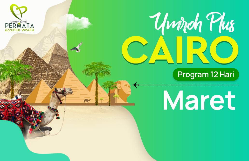 Promo Paket Umroh plus cairo Biaya Murah Jadwal Bulan Maret 2020
