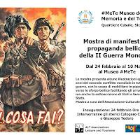 Museo #MeTe: mostra di manifesti di propaganda bellica della II Guerra Mondiale