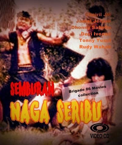 Brigade 86 Movies center - Semburan Naga Seribu (1989)