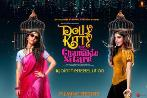 Vicky, Kartik, Konkona signed for New Upcoming movie Dolly Kitty Aur Woh Chamakte Sitare 2019 latest poster release date star cast