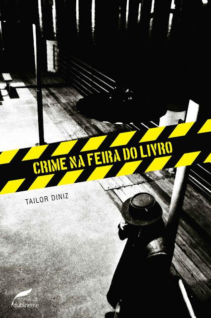 Crime na Feira do Livro - Tailor Diniz