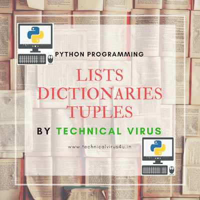 Lists, Dictionaries and Tuples