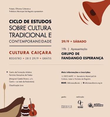 Ciclo de Estudos sobre Cultura Tradicional e Contemporaneidade será realizado em Registro-SP nos dias 28 e 29/09