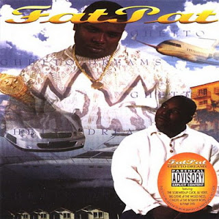 Fat Pat - Ghetto Dreams (1998) FLAC