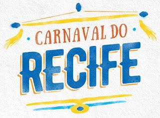 Programação Carnaval 2018 Recife Dias Folia Frevo Bonecos Gigantes