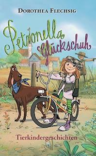 Cover von Dorothea Flechsig - Petronella Glückschuh: Tierkindergeschichten