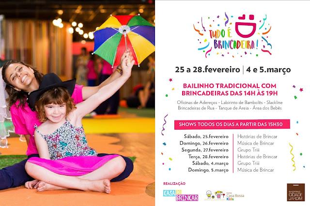 Carnaval  Tudo é brincadeira - Venham se divertir no carnaval com seus filhos