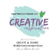 ♥ Craftin Desert Divas Creative Inspiration ♥