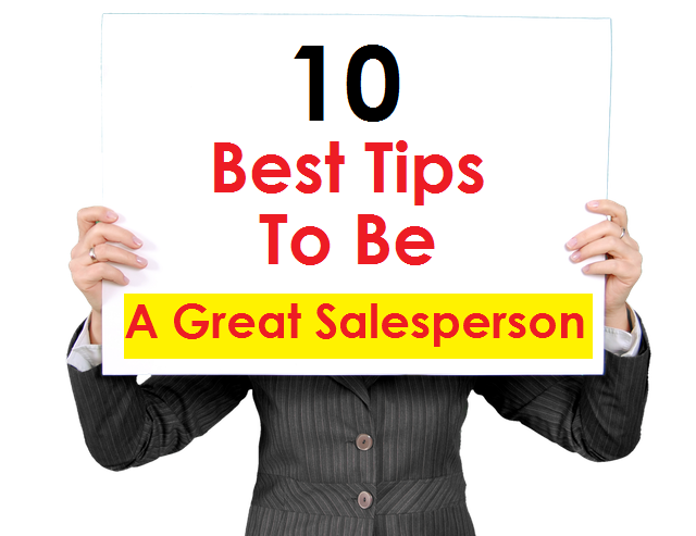 tips to be great salesperson