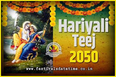2050 Hariyali Teej Festival Date and Time, 2050 Hariyali Teej Calendar