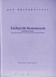 Üstün Alsaç - Türkiye'de Restorasyon  (Cep Üniversitesi Dizisi - 81)