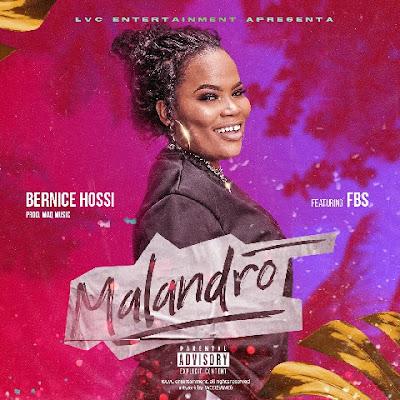 Bernice Hossi Feat. FBS - Malandro (Funk) Download Mp3