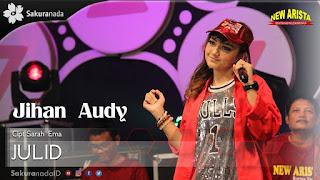 Jihan Audy - Julid
