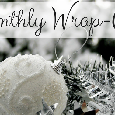Monthly Wrap-Up: December - January