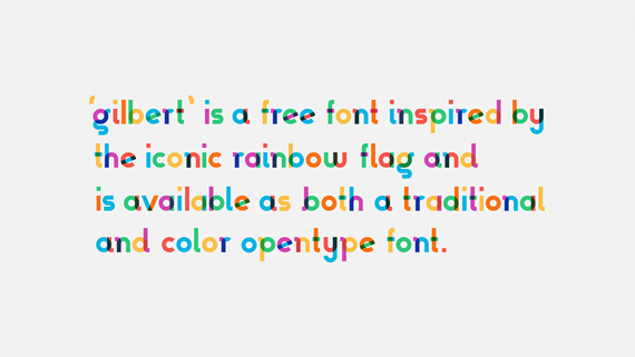 gilbert font, type with pride