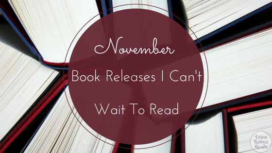 November Book Releases I Can't Wait To Read