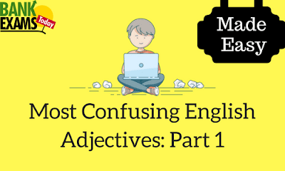 Most Confusing English Adjectives: Part