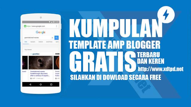 Kumpulan Template AMP Blogger Gratis