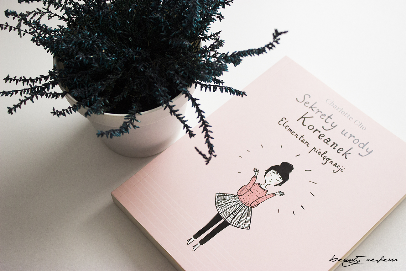 sekrety urody koreanek, książka, recenzja, opinia, blog, blogger