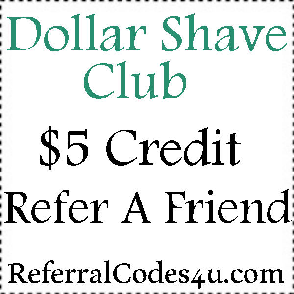 Dollar Shave Club Promo Code 2016-2017, DollarShaveClub.com Refer A Friend, Dollar Shave Club Coupon June, July, August, September