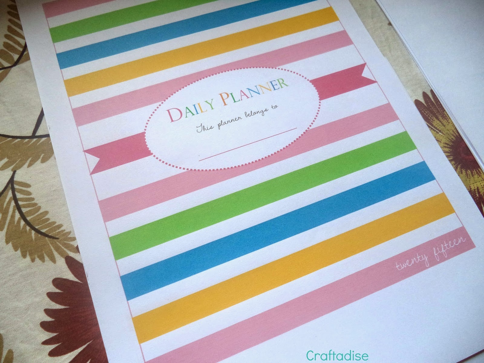 My 2015 Daily Planner in a colourful Sugar & Spice Ring Binder !!!