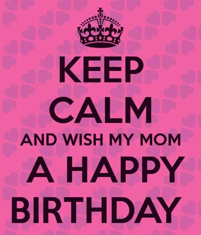 Happy Birthday Mom Wishes | Quotes | Messages and Images