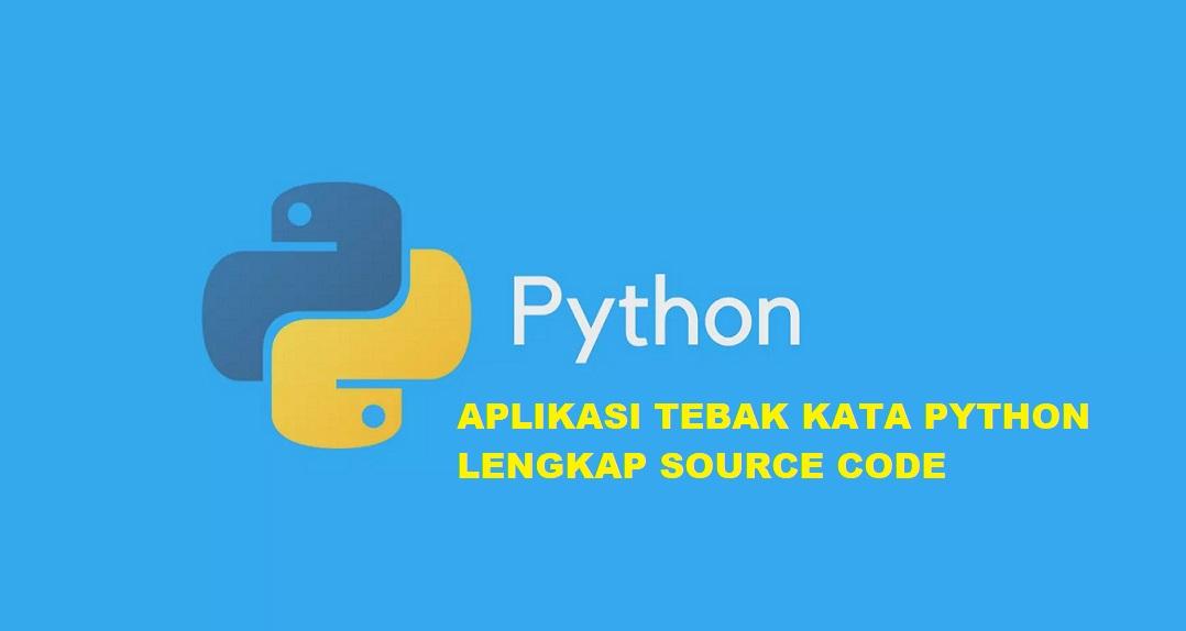 aplikasi tebak kata python lengkap dengan source code