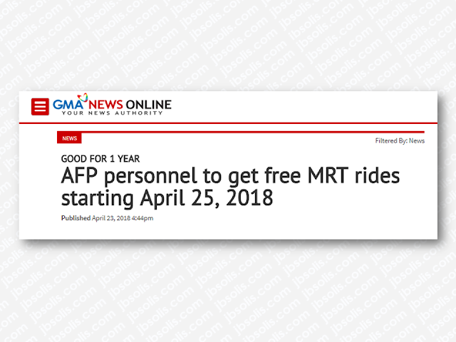 All active personnel of the Armed Forces of the Philippines (AFP) will be entitled to free rides at the Metro Rail Transit Line 3 (MRT-3) starting April 25.  Active military personnel may avail of the MRT ride for free upon showing their AFP identification cards which will serve as their access pass, according to the Department of Transportation (DOTr). The access pass will be valid for a year.  The DOTr and AFP will sign a Memorandum of Agreement (MOA) Wednesday at the MRT-3 depot in Quezon City to formalize the partnership.  The MOA will be signed by Transportation Secretary Arthur Tugade, DOTr Undersecretary for Railways Timothy John Batan, MRT-3 General Manager Rodolfo Garcia and Civil Relations Service AFP Commander Brig. Gen. Bienvenido Datuin Jr.  This will be noted by Batan and AFP Chief of Staff Carlito Galvez Jr. and approved by Tugade and Department of National Defense (DND) Secretary Delfin Lorenzana.  Advertisement        Sponsored Links     Tugade said the free train ride is a way for the DOTr to recognize the sacrifices of the military.  For its part, the AFP will be providing the MRT ambulance and medical teams for assistance during emergency and crisis situations.  An agreement was also signed last year between the AFP and the Light Rail Transit Authority (LRTA), granting all uniformed personnel free rides until December 2018 at the LRT-2 as a gesture of appreciation for the soldiers who risked their lives during the Marawi siege.   Meanwhile, all workers will also enjoy a free MRT ride on this coming Labor day on May 1, 2018, as announced by the DOTr. All workers from private and government company one offices only needed to show their company ID to enjoy the free ride on May 1 from 7:00AM to 9:00AM and 5:00PM to 7:00PM.       READ MORE: Recruiters With Delisted, Banned, Suspended, Revoked And Cancelled POEA Licenses 2018    List of Philippine Embassies And Consulates Around The World    Classic Room Mates You Probably Living With   Do Not Be Fooled By Your Recruitment Agencies, Know Your  Correct Fees    Remittance Fees To Be Imposed On Kuwait Expats Expected To Bring $230 Million Income    TESDA Provides Training For Returning OFWs   Cash Aid To Be Given To Displaced OFWs From Kuwait—OWWA    Former OFW In Dubai Now Earning P25K A Week From Her Business    Top Search Engines In The Philippines For Finding Jobs Abroad    5 Signs A Person Is Going To Be Poor And 5 Signs You Are Going To Be Rich   ©2018 THOUGHTSKOTO  www.jbsolis.com