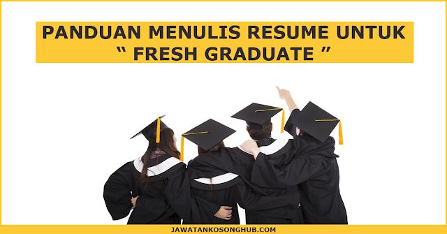 Bagaimana untuk menulis resume untuk Fresh Graduate