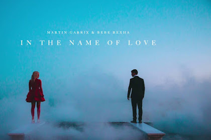 Terjemahan Lirik Martin Garrix & Bebe Rexha - In The Name Of Love