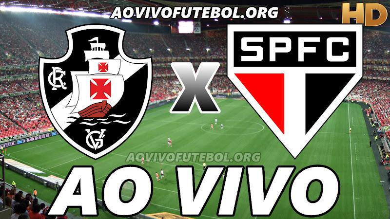 Assistir Vasco x São Paulo Ao Vivo HD