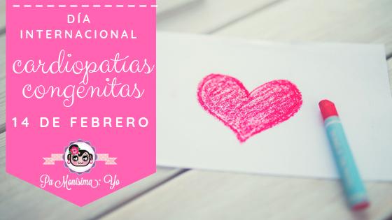 Día internacional cardiopatías congénitas 14 febrero