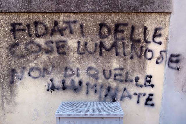 Trust in luminous things, not in illuminated ones, Via Bonamici, Livorno