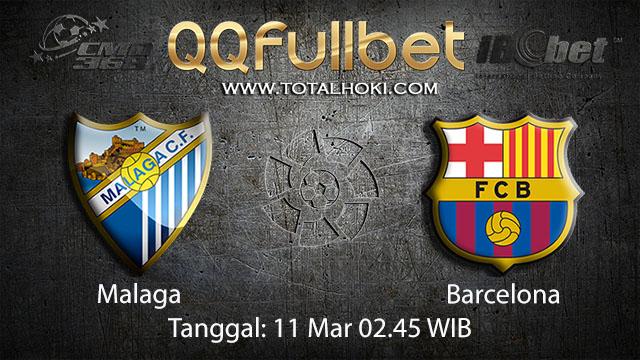 BOLA88 - PREDIKSI TARUHAN BOLA MALAGA VS BARCELONA 11 MARET 2018 ( SPANISH LA LIGA )