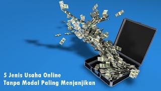 usaha-online-tanpa-modal-paling-menjanjikan