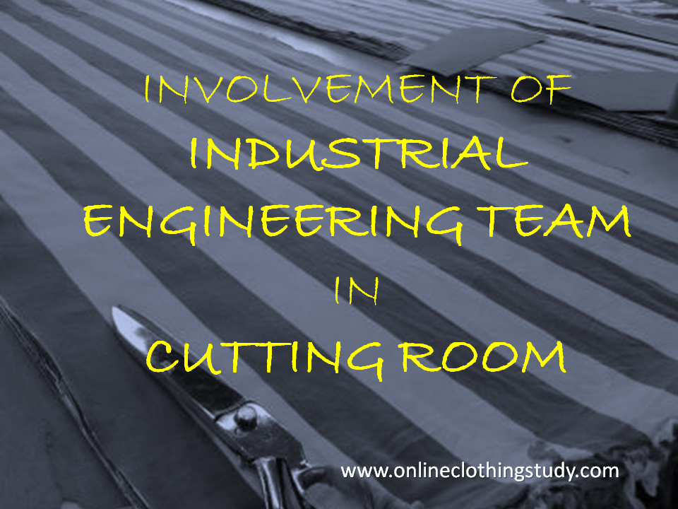 Industrial Engineering for Cutting Department