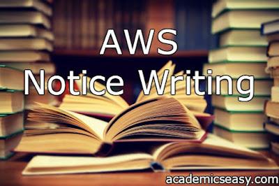 AWS: Notice Writing