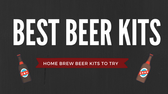 best home brew beer kits to try