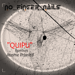 [DPH030]No Finger Nails - Quipu Remixes / Atome Primitif / Dubophonic