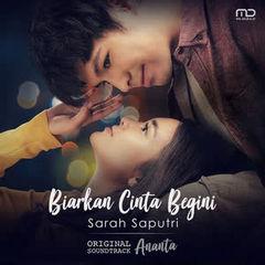Sarah Saputri - Biarkan Cinta Begini (OST Ananta)
