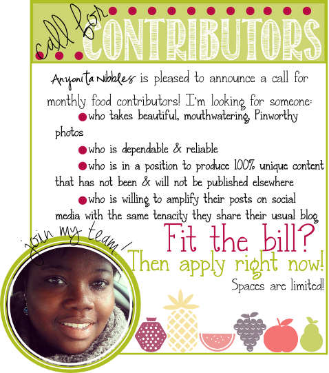 Anyonita Nibbles is looking for monthly #blog #contributors! Apply today!