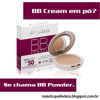 http://maisdoquelindeza.blogspot.com.br/2014/04/bb-cream-em-po-bb-powder-arago.html