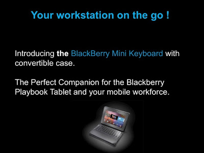Hemos escuchado rumores de que RIM estaba trabajando en un caso de teclado inalámbrico para la parte de atrás d la BlackBerry PlayBook en abril del año pasado. Desde entonces, las noticias sobre este teclado desaparecieron. Hemos visto algunas de las fotografías de este famoso teclado. Se rumorea que el teclado está a la venta para los distribuidores y lo más probable es que estará disponible muy pronto. Seguramente lo podremos ver junto al lanzamiento de BlackBerry PlayBook OS 2.0. También tenemos más detalles sobre cómo el nuevo BlackBerry teclado Mini trabaja con la BlackBerry PlayBook. Aquí os dejamos algunas