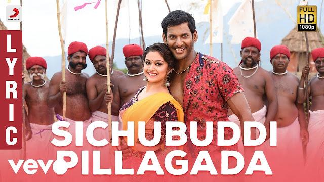 Sichubuddi Pillagada Telugu Song Lyrics - Pandem Kodi 2 (2018)