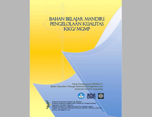 Buku Pedoman Pengelolaan Kualitas KKG dan MGMP Bermutu